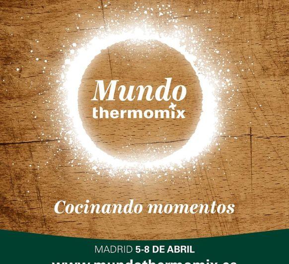 MUNDO Thermomix® ES EL EVENTO DE Thermomix® MAS GRANDE DEL MUNDO